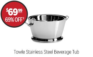 Towle Stainless Steel Beverage Tub - $69.99 - 69% off‡