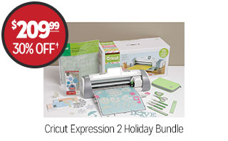 Cricut Expression 2 Holiday Bundle - $209.99 - 30% off‡