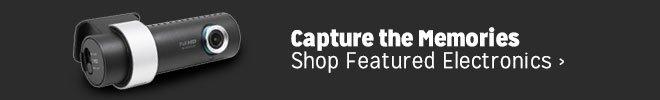 Capture the Memories - Shop Feautured Electronics