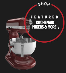 Shop Featured KitchenAid Mixers & More