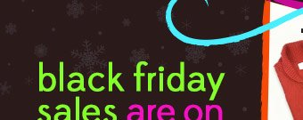 Black Friday Sales are on