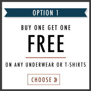 Buy 1 get 1 FREE on underwear or t-shirts
