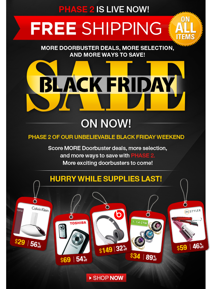 Black Friday Phase 2 - free shipping on all items