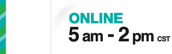 ONLINE 5am - 2pm CST