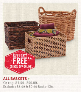 All Baskets – Buy One, Get One FREE!