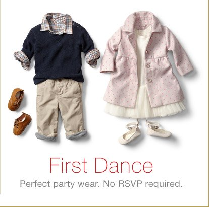 First Dance | Perfect party wear. No RSVP requred.