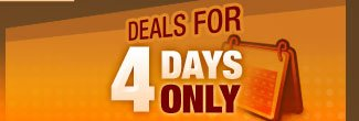 deals for 4 days only
