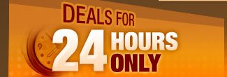 deals for 24 hours only