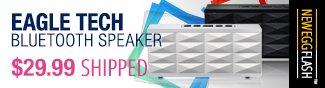 Newegg Flash - Eagle Tech Bluetooth Speaker.