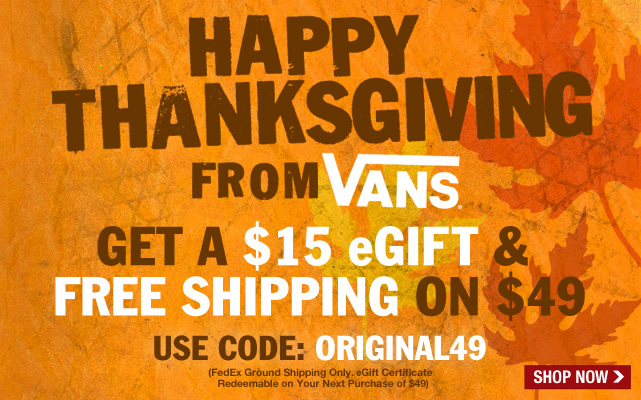 Happy Thanksgiving! Here's a $15 eGift and Free Shipping!
