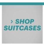 Shop Suitcases
