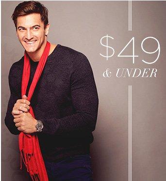 49$ & under Essentials for Him