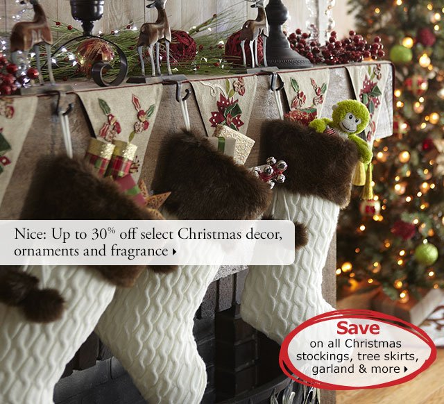Nice: Up to 30% off select Christmas decor, ornaments and fragrance