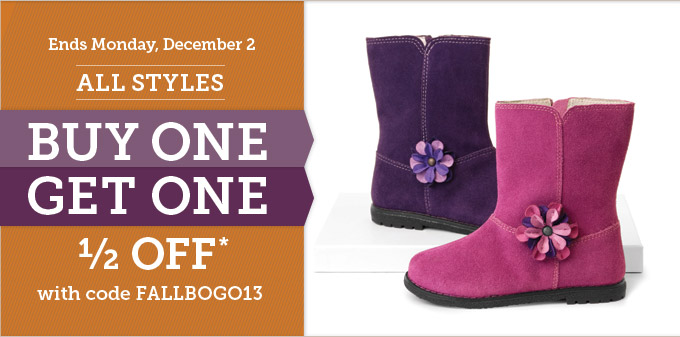 Ends Monday, December 2: All styles buy one get one 1/2 off* with code FALLBOGO13