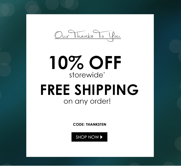 Thank you with Free Shipping and 10% off your order