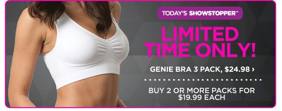 Today's Showstopper - Genie Bra - 3 Pack - Shop Now