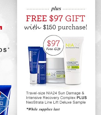 Plus, receive a free $97 Gift with $150 purchase!