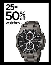 25-50% off watches ›
