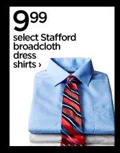 9.99 select Stafford broadcloth dress  shirts ›