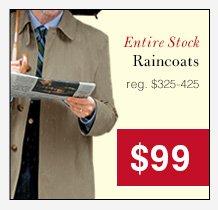 Raincoats - $99 USD