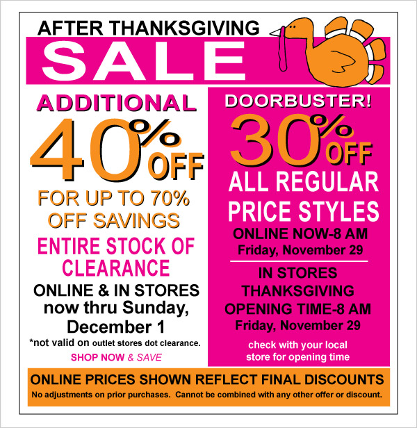 After  Thanksgiving Sale! Additional 40% Off Clearance for up to 70% Off Savings +  Doorbuster! 30% Off All Regular Price Merchandise Online & In Stores