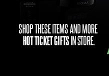 Shop these items and more Hot Ticket Gifts in store.