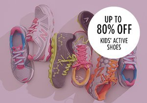 Up to 80% Off: Kids' Active Shoes