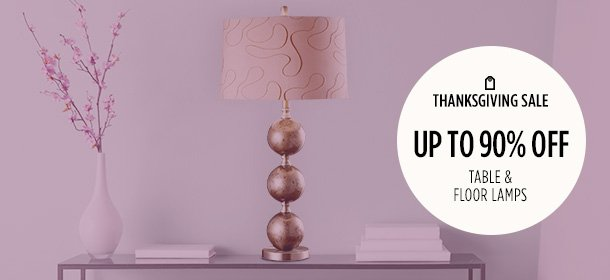 Up to 90% Off: Table & Floor Lamps