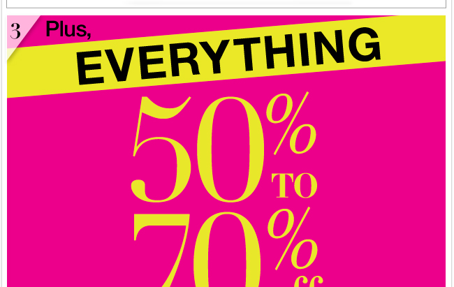 Everything 50%-70% Off In Stores & Online!