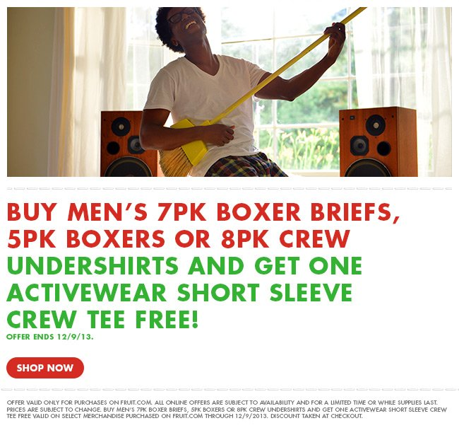 Buy men's 7pk boxer briefs, 5pk boxers or 8pk crew undershirts and get one activewear short sleeve crew tee free! Offer ends 12/9/13.