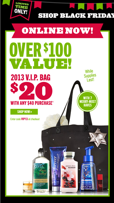 2013 V.I.P. Bag – $20 With Any $40 Purchase*