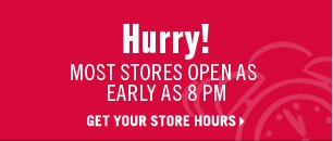 GET YOUR STORE HOURS