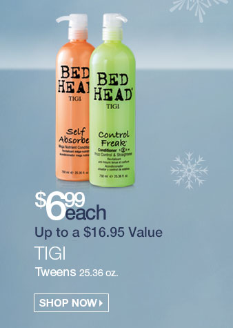 TIGI Tweens $6.99 each - Up to a $16.95 Value