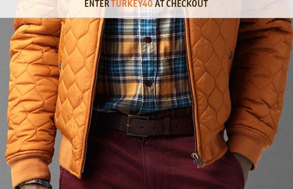 Enter TURKEY40 at Checkout