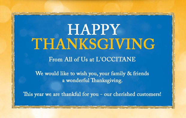 Happy Thanksgiving from all of us at L'OCCITANE
