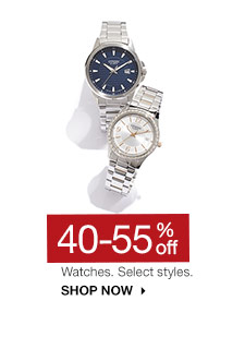 40-55% off Watches. Select styles. SHOP NOW