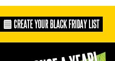 CREATE YOUR BLACK FRIDAY LIST