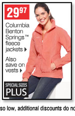29.97 Columbia Benton  Springs™ fleece jackets Also save on vests Special sizes plus