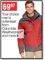 69.97 Your choice men's outerwear from Columbia, Weatherproof&reg and more