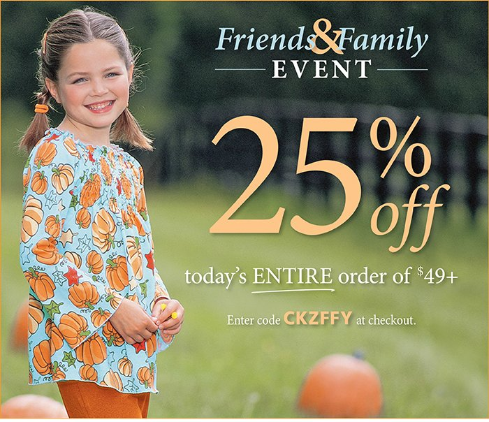 Friends & Family Event: 25% off today's entire order of $49+. Enter code CKZFFY at checkout.