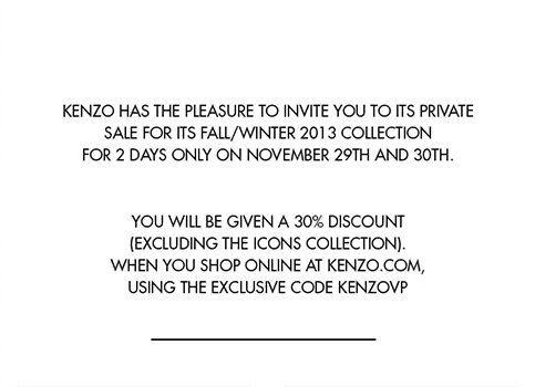Kenzo has the pleasure to invite you to its private sale for its fall/winter 2013 collection