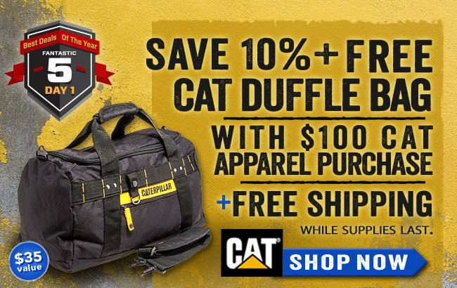 Get a FREE CAT Duffle Bag With $100 CAT Apprel Purchase + FREE Shipping!