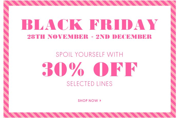 BLACK FRIDAY - Shop Now