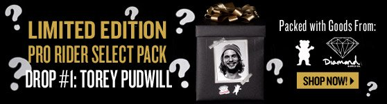 Limited Edition. Exclusive. Hand-Picked. Torey Pudwill Rider Pack