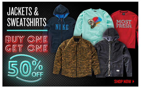 Jackets + Sweatshirts: Buy One Get One 50% OFF!
