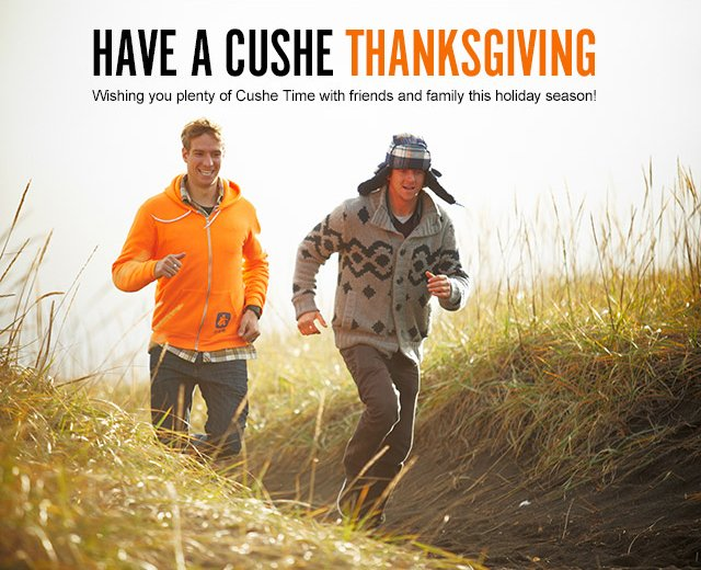 HAVE A CUSHE THANKSGIVING