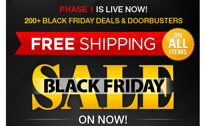 Black Friday Phase 1 - free shipping on all items