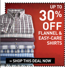 Up to 30% off Select Flannels/Easycares
