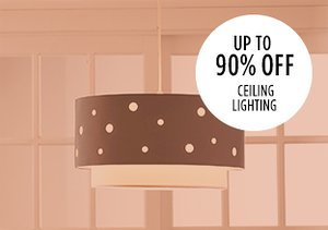 Up to 90% Off: Ceiling Lighting