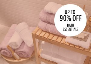 Up to 90% Off: Bath Essentials